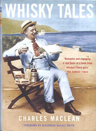 Charles Maclean WhiskyTales