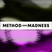 Method and Madness feature image