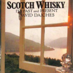 Scotch Whisky - David Daiches