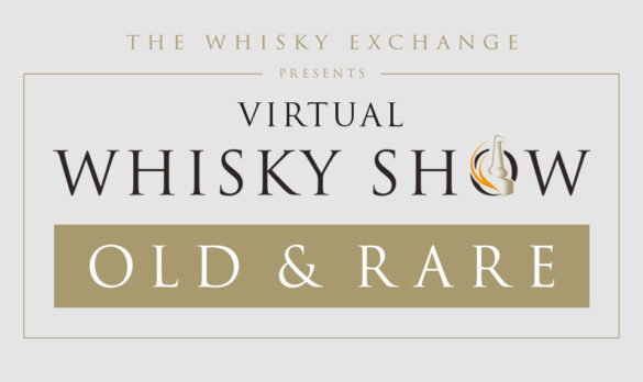 Virtual Whisky Show Old & Rare 2021